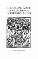 The Use and Abuse of Eschatology in the Middle Ages PDF