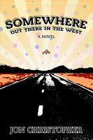 Somewhere Out There In The West PDF