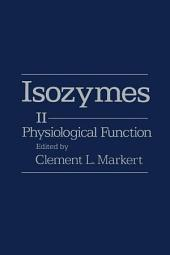 Isozymes V2: Physiological Function, Volume 3