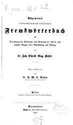 Allgemeines verdeutschendes und erkl  rendes Fremdw  rterbuch mit Bezeichnung der Aussprache und Betonung der W  rter und genauer Angabe ihrer Abstammung und Bildung PDF