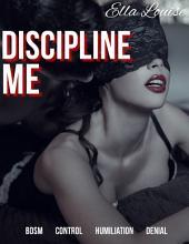 Discipline Me: BDSM Control Humiliation Denial
