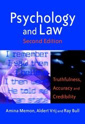 Psychology and Law: Truthfulness, Accuracy and Credibility, Edition 2