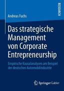 Das strategische Management von Corporate Entrepreneurship PDF