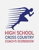 High School Cross Country Coach's Scorebook