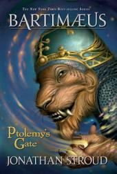 Ptolemy's Gate: A Bartimaeus Novel