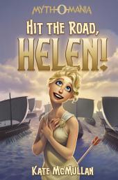 Myth-O-Mania: Hit the Road Helen!