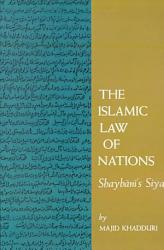 The Islamic Law Of Nations Book PDF