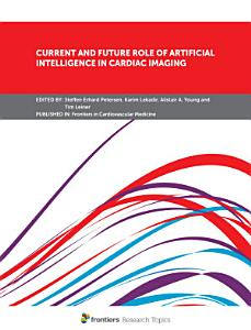 Current and Future Role of Artificial Intelligence in Cardiac Imaging