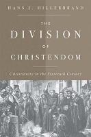 The Division of Christendom PDF