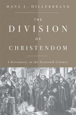 The Division of Christendom