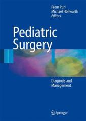 Pediatric Surgery: Diagnosis and Management