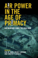 Air Power in the Age of Primacy PDF