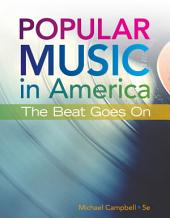 Popular Music in America: The Beat Goes On: Edition 5