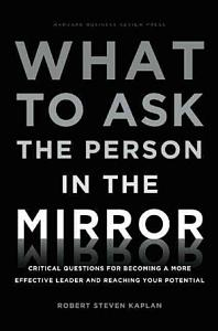 What to Ask the Person in the Mirror Book