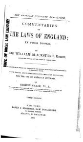 The American Students' Blackstone: Commentaries on the Laws of England, in Four Books
