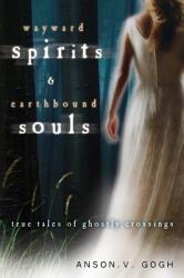 Wayward Spirits Earthbound Souls Book PDF