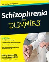 Schizophrenia For Dummies