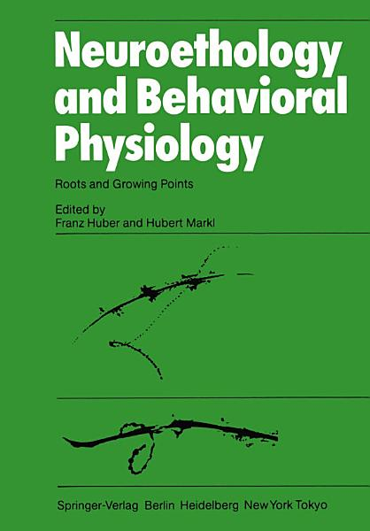 Neuroethology and Behavioral Physiology PDF