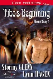 Tibo's Beginning [Phoenix Rising 3]