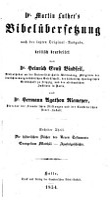 Martin Luther s Bibel  bersetzung nach der letzten Original Ausgabe PDF