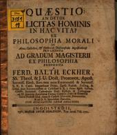 Quaestio: an detur felicitas hominis in hac vita?