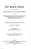 The Real Property Statutes passed in the reigns of William IV  and Victoria     Fourth edition     enlarged PDF