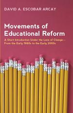 Movements of Educational Reform