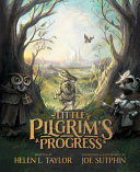Little Pilgrim s Progress  Illustrated Edition   From John Bunyan s Classic