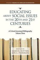 Educating About Social Issues in the 20th and 21st Centuries Vol  3 PDF