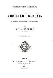 Dictionnaire raisonné du mobilier français de l'époque carlovingienne à la renaissance: Volume2