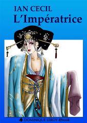 L'IMPÉRATRICE (eBook): Roman chinois (1660-1680), traduit par Ian Cecil