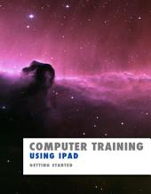 Computer Training: Using iPad