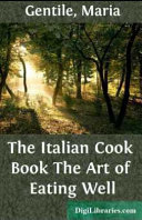 The Italian Cook Book The Art of Eating Well PDF