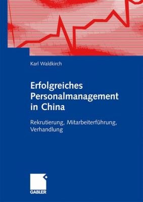 Erfolgreiches Personalmanagement in China PDF