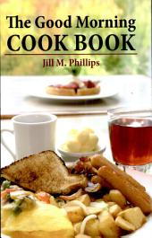 The Good Morning Cook Book