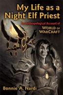 My Life as a Night Elf Priest