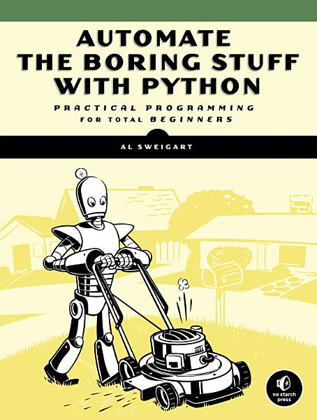 Download Automate the Boring Stuff with Python Book