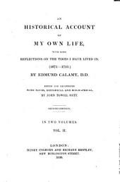 An Historical Account of My Own Life, with Some Reflections on the Times i Have Lived in (1671-1713). 2. Ed: Volume 2
