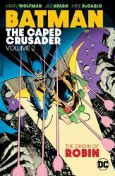 Batman  The Caped Crusader Vol  2 PDF
