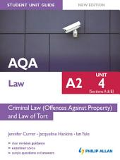 AQA Law A2 Student Unit Guide: Unit 4 (Sections A & B) Criminal Law (Offences Against Property) and Law of Tort New Edition eBook ePub Criminal Law (Offences Against Property): Edition 2