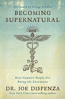 Becoming Supernatural Book