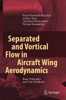 Separated and Vortical Flow in Aircraft Wing Aerodynamics PDF