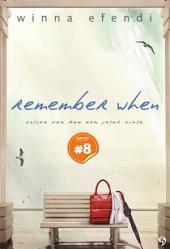 Remember When: ketika kau dan aku jatuh cinta [chapter 8]