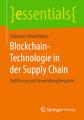 Blockchain Technologie in der Supply Chain