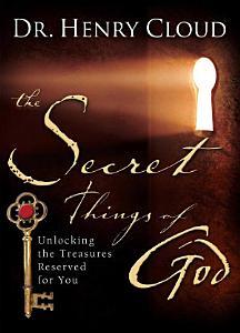 The Secret Things of God