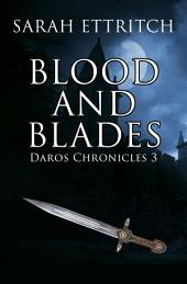 Blood and Blades