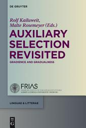 Auxiliary Selection Revisited: Gradience and Gradualness