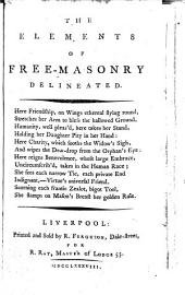The Elements of Free-masonry Delineated