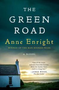 The Green Road  A Novel Book