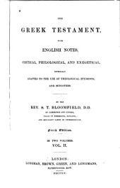 Hē Kainē Diathēkē: The Greek Testament, with English Notes, Critical, Philological, and Exegetical, Volume 2